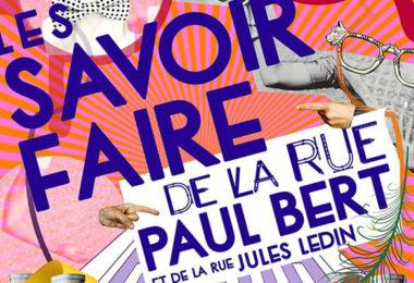 La fête des «savoir-faire» de la rue Paul Bert et Jules Ledin !